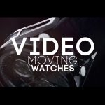 Video-Moving-Watches